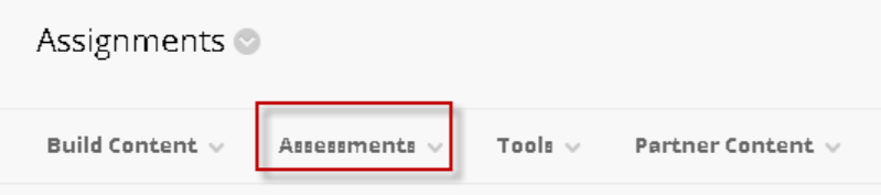Under the assignments option on Blackboard, there is a red button surrounding assessments.
