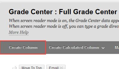 "Red box surrounding the ""Create Column"" button in the Grade Center ribbon"